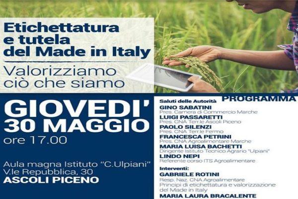 """""""Tipicità, etichettatura, tutela del Made in Italy"""" ne parliamo il 30 Maggio ad Ascoli Piceno"""